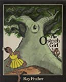 img - for The Ostrich Girl book / textbook / text book