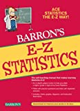 img - for E-Z Statistics: Ace Statistics the E-Z Way book / textbook / text book