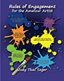 Rules of Engagement for the Amateur Artist