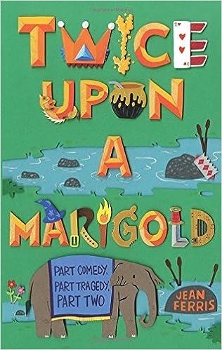 twice upon a marigold cover jean ferris children fantasy humor