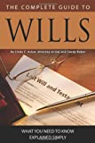 The Complete Guide to Wills, Linda C., Linda C Ashar, Attorney at Law, 1601383126