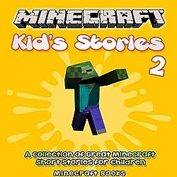Minecraft Kid's Stories, Book 2
