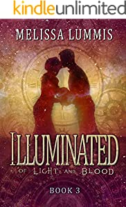 Illuminated (Of Light and Blood Book 3)