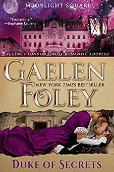 Duke of Secrets (Moonlight Square, Book 2) by [Foley, Gaelen]