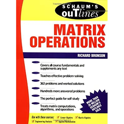 DOWNLOAD Schaum's Outline of Theory and Problems of Matrix