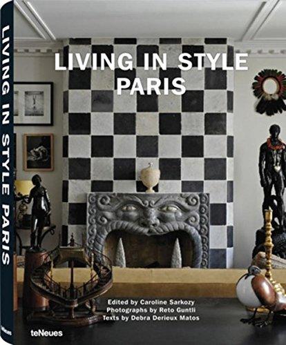 Living in Style Paris by Caroline Sarkozy/Reto Guntli (2010-10-30)