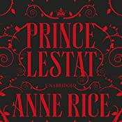 Prince Lestat: The Vampire Chronicles 11 | Anne Rice