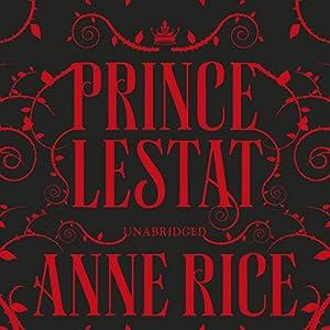 Prince Lestat Audiobook