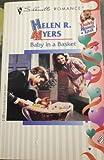 Baby in a Basket, Helen R. Myers, 0373191693