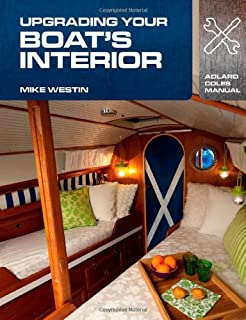 Upgrading Your Boats Interior Adlard Coles Manuals