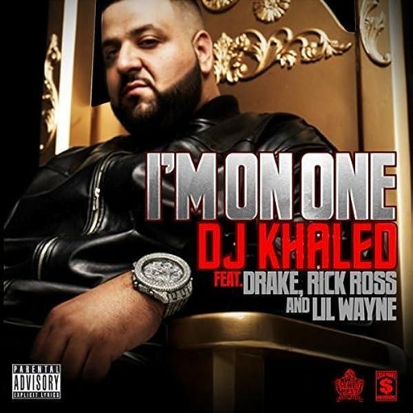 I M On One Feat Drake Rick Ross Lil Wayne Explicit By Dj Khaled On Amazon Music Amazon Com