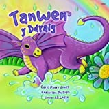 img - for Tanwen y Ddraig (Cyfres Parc y Bore Bach) (Welsh Edition) book / textbook / text book
