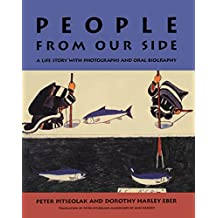 People from Our Side: A Life Story with Photographs and Oral Biography