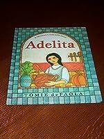 Adelita: A Mexican Cinderella Story