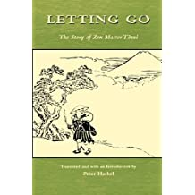 Letting Go: The Story of Zen Master Tosui