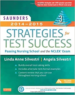Saunders 2014-2015 Strategies for Test Success: Passing Nursing ...