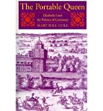 img - for [(The Portable Queen)] [Author: Mary Hill Cole] published on (January, 2011) book / textbook / text book