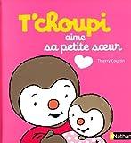 "Afficher ""T'choupi l'ami des petits<br /> T'choupi aime sa petite soeur"""