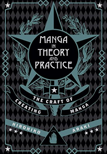 Manga in Theory and Practice: The Craft of Creating Manga...