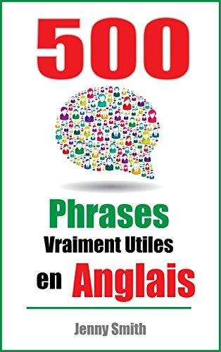 500 Phrases Vraiment Utiles En Anglais Du Niveau