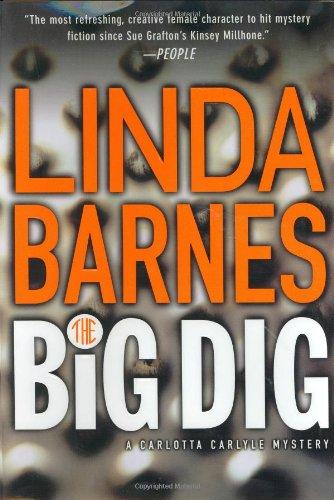 The Big Dig (Carlotta Carlyle Mystery)