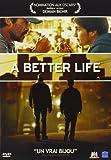 """Afficher """"A better life"""""""