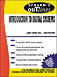Schaum's Outline of Introduction to Digital Systems