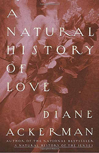 Natural Love (A Natural History Of Love)