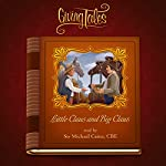 Little Claus and Big Claus (GivingTales) | Hans Christian Andersen