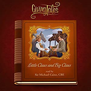 Little Claus and Big Claus (GivingTales) Audiobook