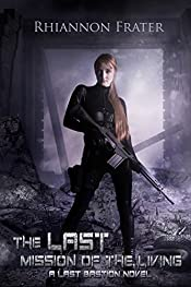The Last Mission of the Living (The Last Bastion Book 2)