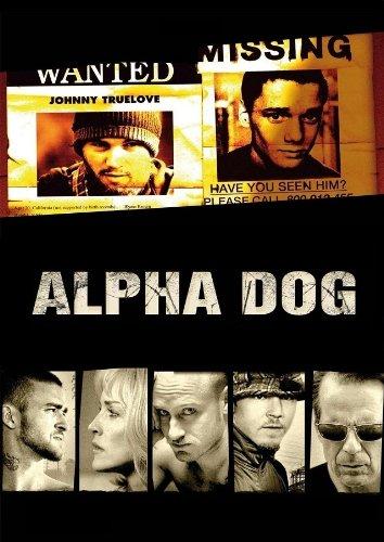 Alpha Dog - Tödliche Freundschaften Film