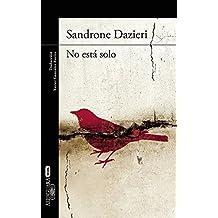 No est?? solo (Spanish Edition) by Sandrone Dazieri (2015-10-20)