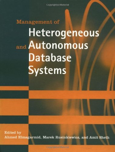 Download Management of Heterogeneous and Autonomous Database Systems (The Morgan Kaufmann Series in Data Management Systems) Pdf