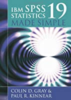 IBM SPSS Statistics 19 Made Simple Front Cover
