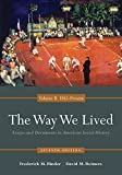 The Way We Lived: Essays and Documents in American Social History, Volume II: 1865 - Present