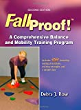 FallProof!: A Comprehensive Balance and Mobility Training Program:2nd (Second) edition
