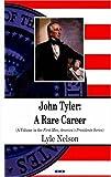 John Tyler, Lyle Nelson, 1600219616