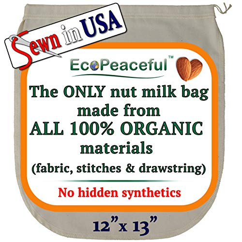 EcoPeaceful Nut Milk Bag - ALL 100% Organic Cotton (Fabric, Stitches & Drawstring) - No Hidden Synthetic. - LIMITED TIME SALE - 40% OFF (Best Vegetables To Juice For Cancer)