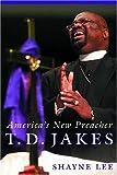 T. D. Jakes, Shayne Lee, 0814752241