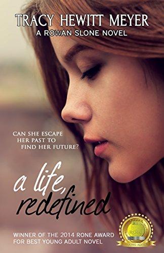 A Life, Redefined (A Rowan Slone Novel Book 1)