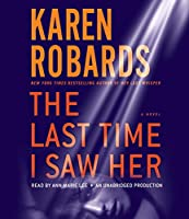 The Last Time I Saw Her: A Novel