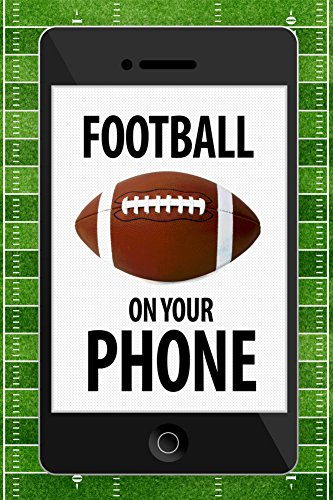 football-on-your-phone-humor-art-print-24-x-36in