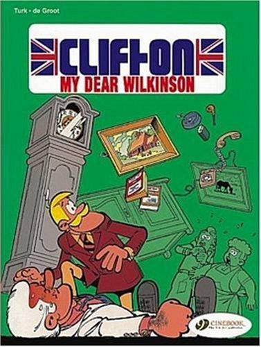 Clifton - tome 1 my dear Wilkinson (01) (Anglais) Broché – 2 novembre 2006 Turk Bob De groot Cinebook 1905460066