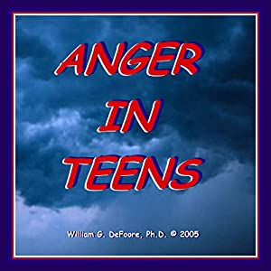 Anger In Teens Audiobook