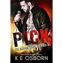 Pick (The Recoil Rock Series Book 1)