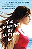 The Moment of Letting Go