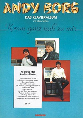Andy Borg - Komm ganz nah zu mir Taschenbuch – 1985 Gerig Musikverlage 3872522000 Klavierspiel Lifestyle