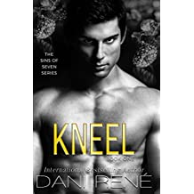Kneel (Sins of Seven Book 1)