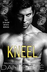 Kneel (Sins of Seven Book 1)